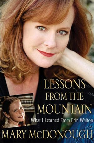 Lessons from the Mountain: What I Learned From Erin Walton book
